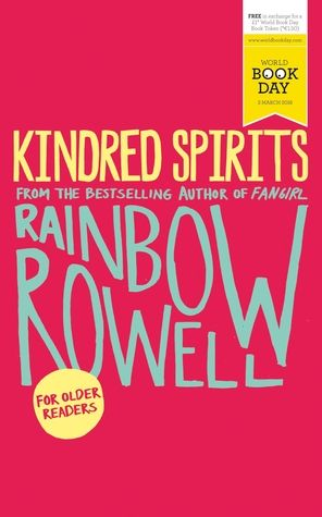 Kindred Spirits by Rainbow Rowell (Mini Book Review)