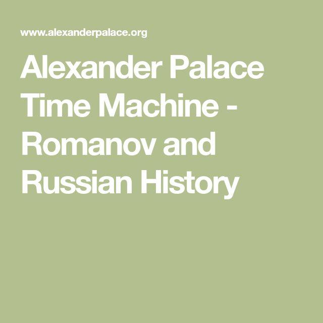 Alexander Palace Time Machine