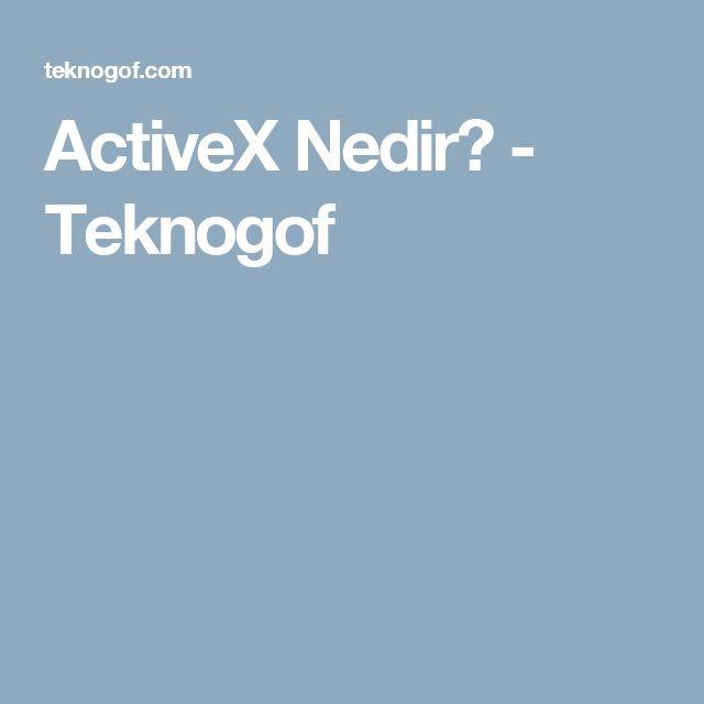ActiveX Nedir? - Teknogof