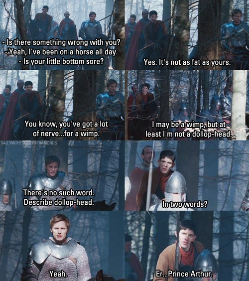 Funny moment in Merlin! i love their relationship! they are so much like me and my best friends when we talk!