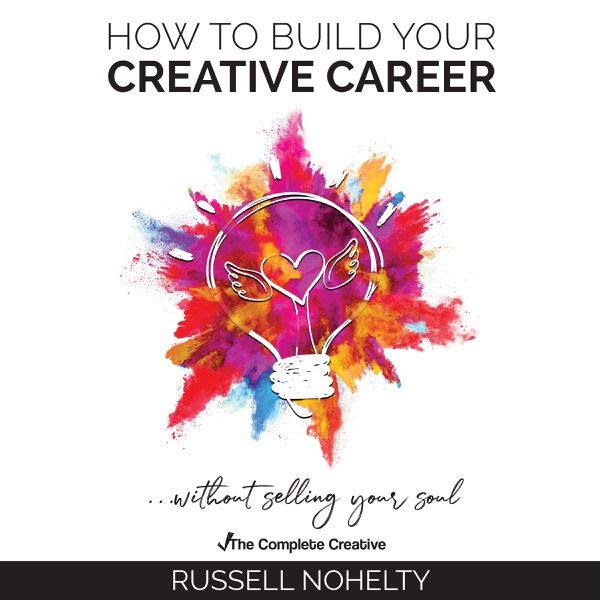 How To Build Your Creative Career Are You Sick Of Barely Scraping By As A Creative How Long Have You Been Trying To Build Your Career How Many Hours Have You