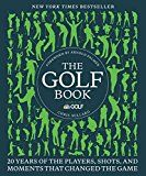 awesome The Golf Book: Twenty Years of the Players, Shots, and Moments That Changed the Game