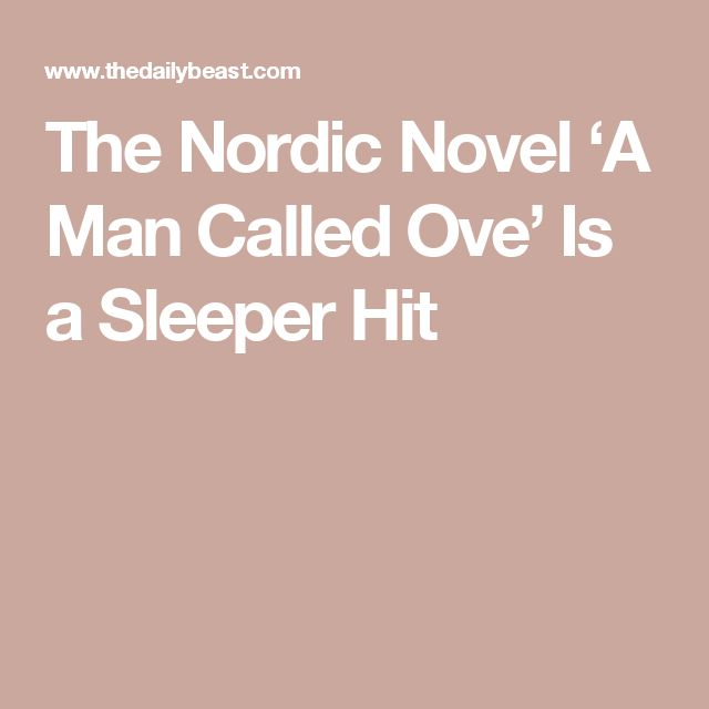 The Nordic Novel 'A Man Called Ove' Is a Sleeper Hit