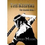 The Keepers (The Bounds) (Kindle Edition)By Jeffery Moore