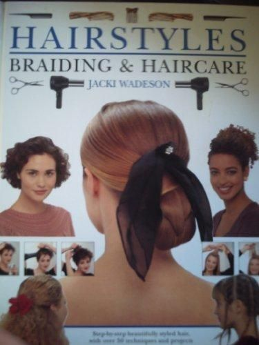 Hairstyles Braiding And Haircare Step By Step Beautifully Styled