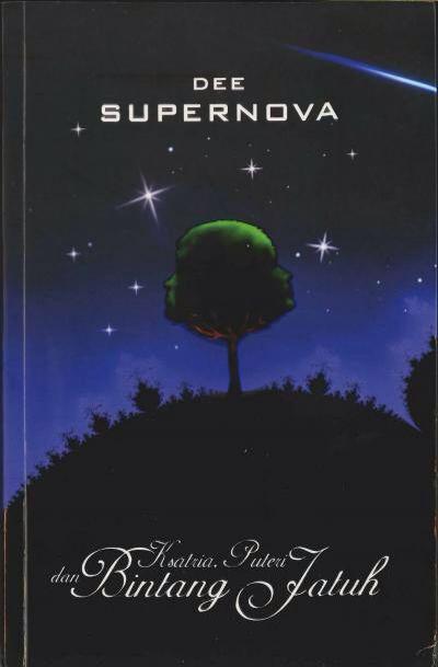 Supernova - Ksatria Putri dan Bintang Jatuh by Dee