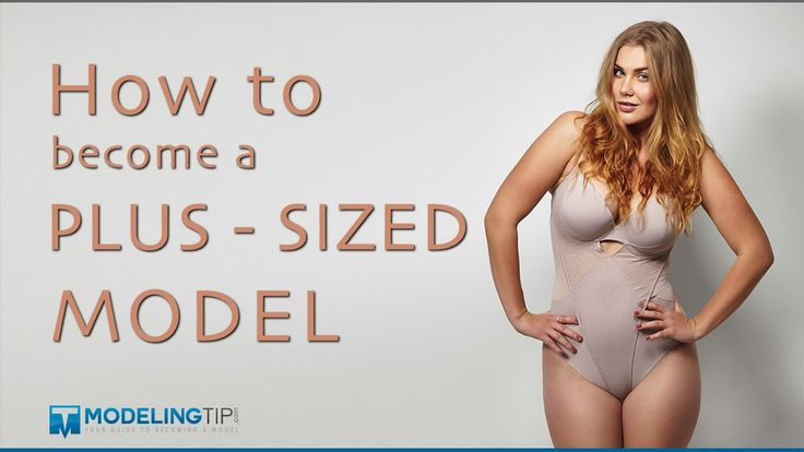 how to become a plus size model vancouver