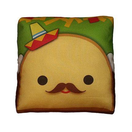 Senor Taco pillow.  HAHAHA!