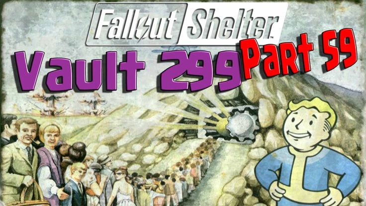 Fallout Shelter - Vault 299 - Part 59
