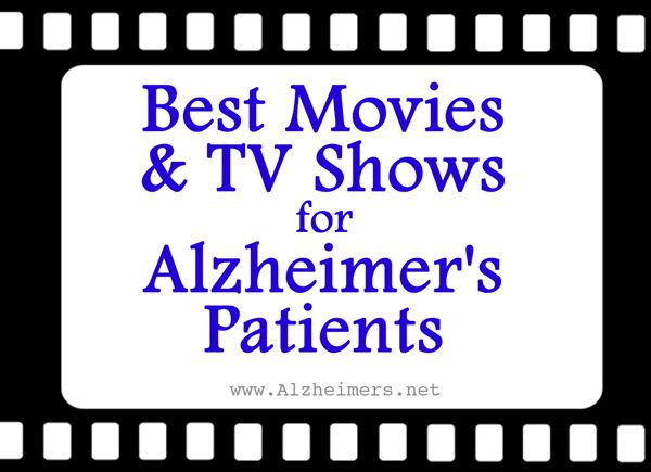 Best Movies and TV Shows for Alzheimer's Patients we often associate a film or TV show with the good (or bad) times in our lives. For people with Alzheimer's, those links between certain movies and memories are not necessarily lost. In fact, movies can help bring back some of the best memories and even spark conversation.