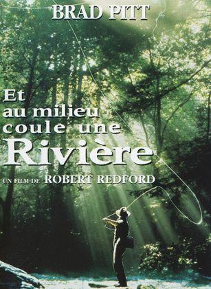 CINEROCK07 - Le blog ciné de Roland: ET AU MILIEU COULE UNE RIVIERE de Robert Redford (USA-1992)