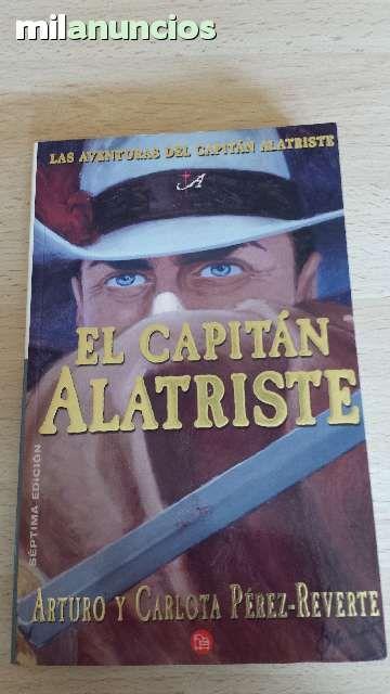 """Vendo libro """"Las aventuras del capitán alatriste"""" de Arturo y Carlota Perez Reverte. Anuncio y más fotos aquí: http://www.milanuncios.com/libros/el-capitan-alatriste-140018111.htm"""
