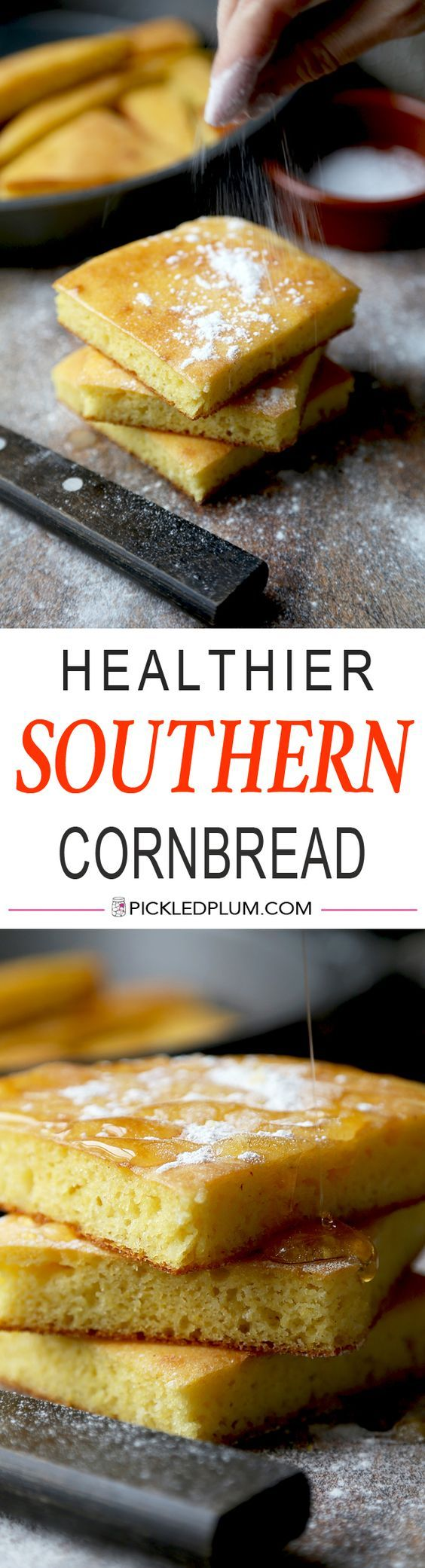 Healthier Southern Cornbread Recipe - and it only takes 25 minutes to make it! | Pickled Plum