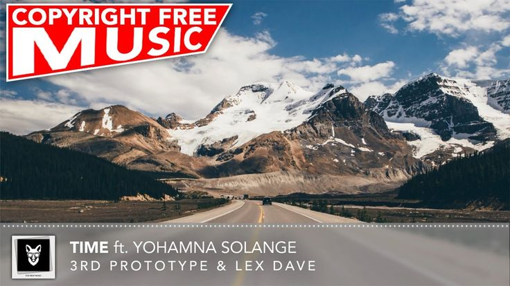 No Copyright House Music For YouTube - 3rd Prototype & Lex Dave - Time (...