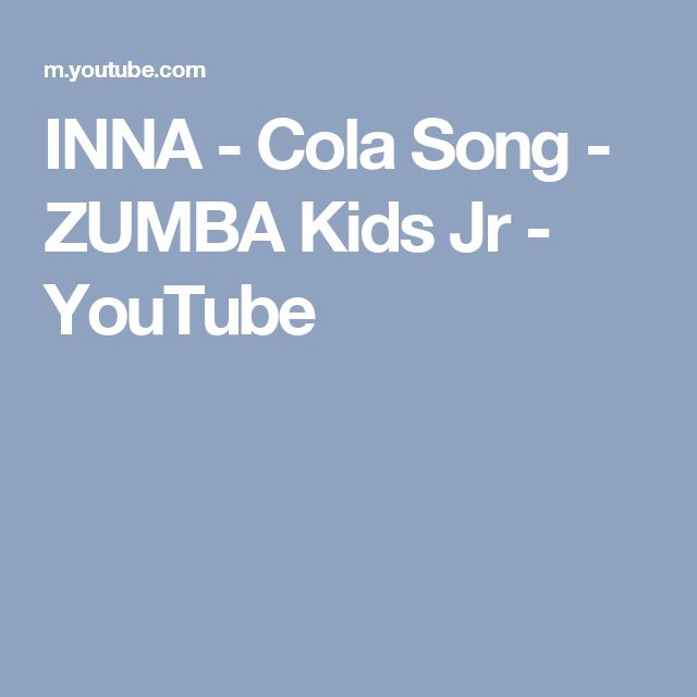 INNA - Cola Song - ZUMBA Kids Jr - YouTube