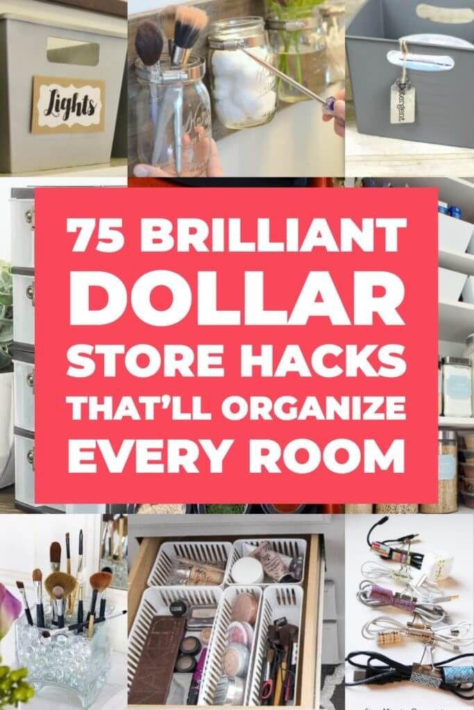75 Genius Dollar Store Hacks That'll Organize Every Room According To Pinterest