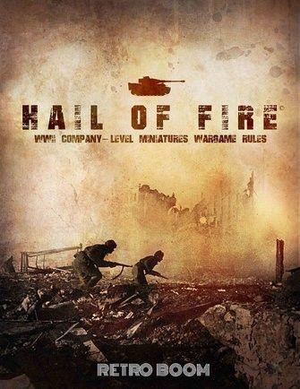Hail Of Fire – Update!   The Wargames Website