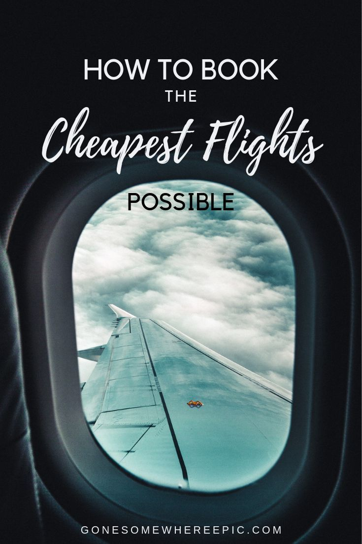 How To Book The Cheapest Flights Possible – the secrets to finding and booking t…