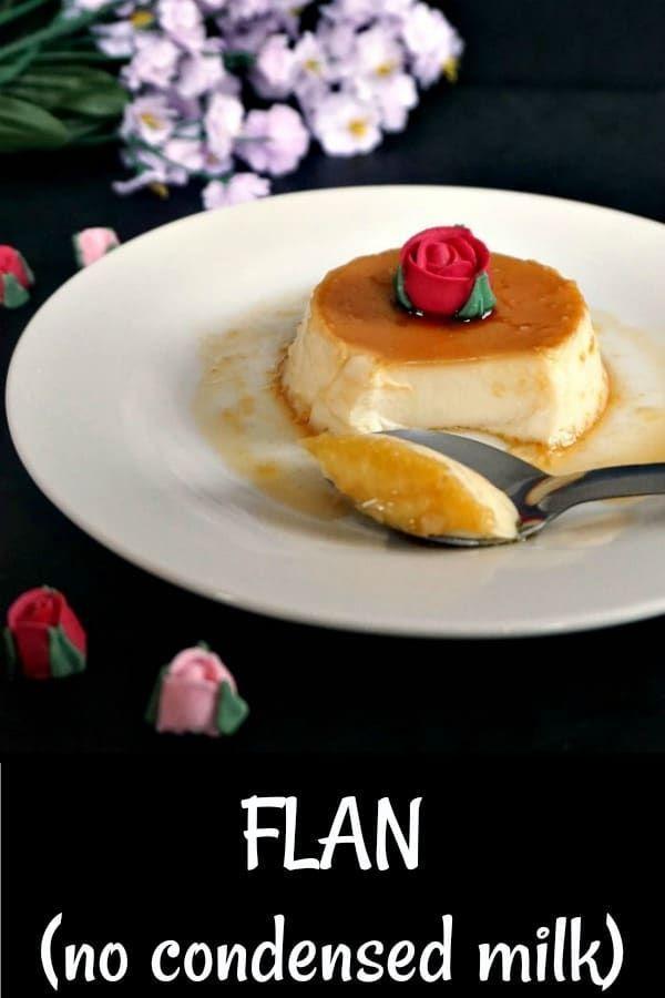 No Fail Flan Recipe Without Condensed Milk Or Creme Caramel An Indulgent Flourless Dessert That Simply Flan Recipe Easy Recipe Without Milk Flourless Desserts