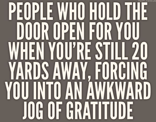"""Awkward jog of gratitude."" Love it!!"