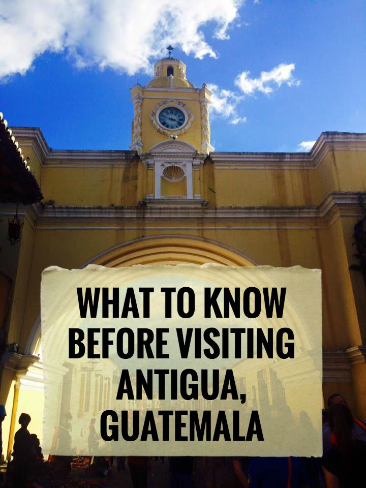 What to know about Antigua, Guatemala | We Found A Way