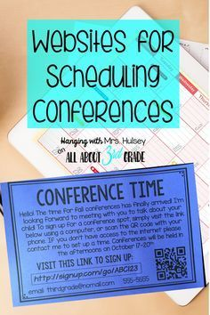 Great websites for scheduling parent teacher conferences-- forget using paper signups! I love adding a QR code to mine for easy access!