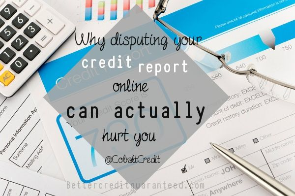 DO NOT Dispute your Credit Report Online on the Credit Bureau Website! Pitfalls for attempting to do it yourself ONLINE