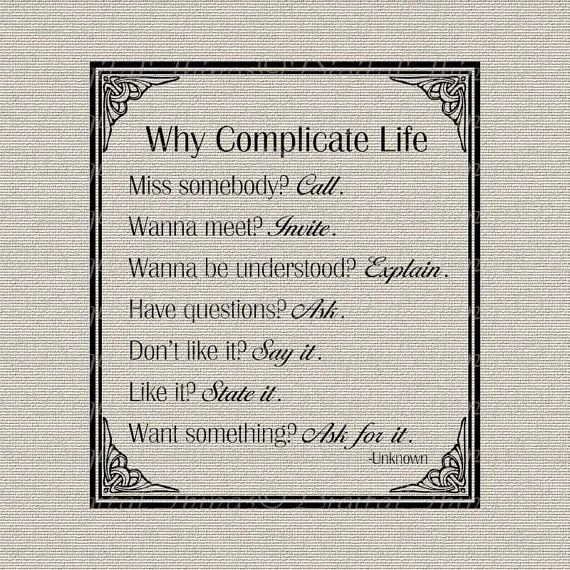 Inspirational Why Complicate Life Typography Wall by DigitalThings