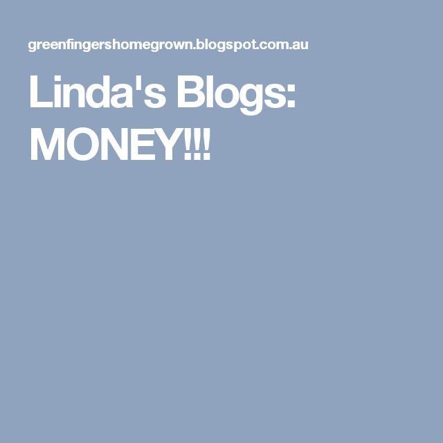 Linda's Blogs: MONEY!!!