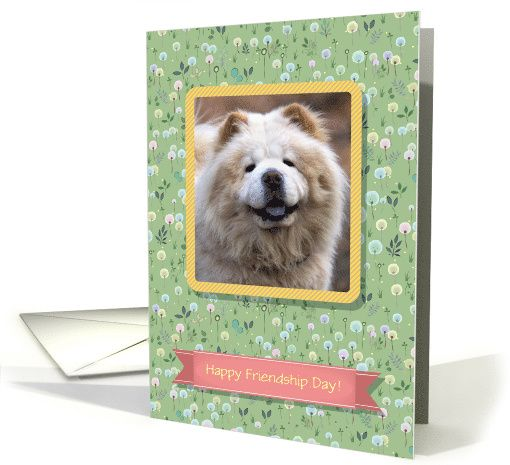Friendship Day Photo Card! Blossoming meadow. Custom text front card