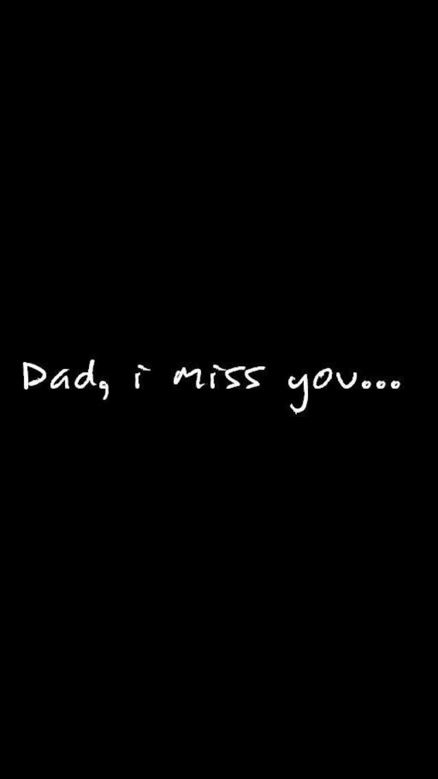 Dear Daddy, I miss you and love you so much!