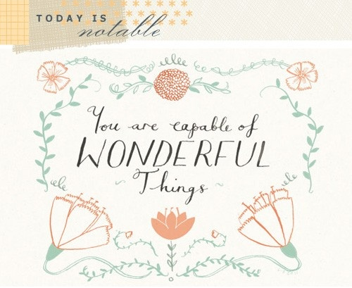Everyone is capable: Words Of Wisdom, Cards Design, Remember This, Inspiration, Quotes, Capabl, Wonder Things, Lizzie Stewart, Kids Rooms