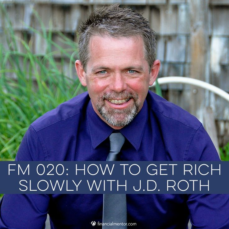 How to Get Rich Slowly with J.D. Roth
