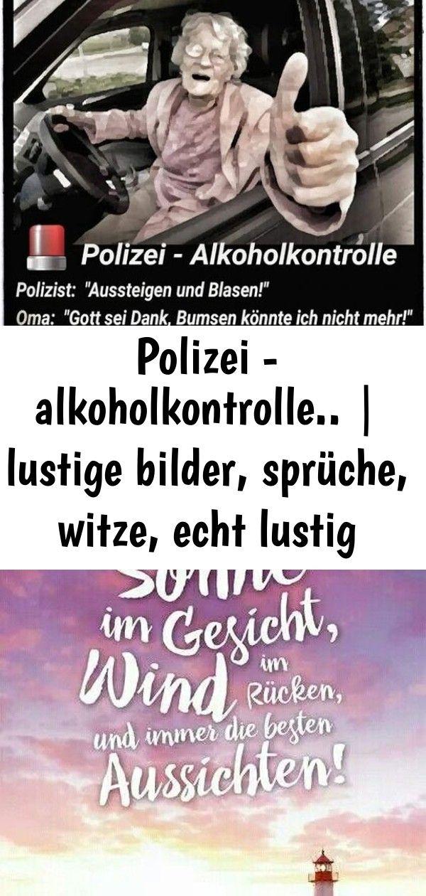 Polizei Alkoholkontrolle Lustige Bilder Spruche Witze Echt Lustig Lustige Bilder Witze Lustig