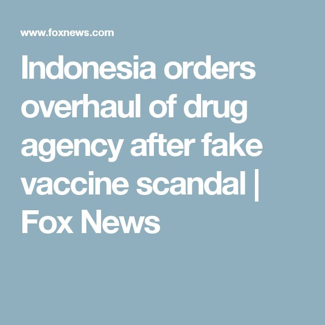 Indonesia orders overhaul of drug agency after fake vaccine scandal | Fox News