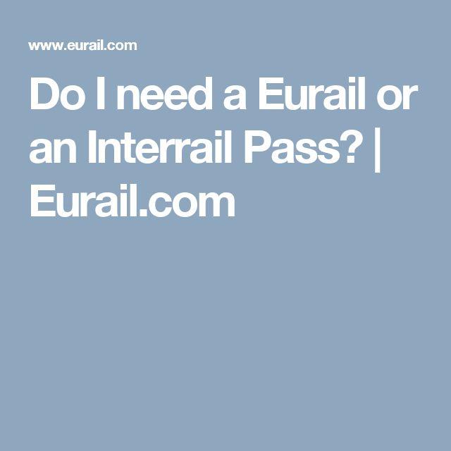 Do I need a Eurail or an Interrail Pass? | Eurail.com