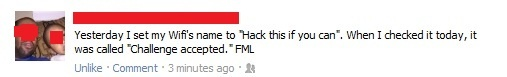 Why would you challenge a group of hackers?