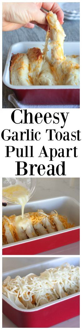 Cheesy Garlic Toast Pull Apart Bread - Picky Palate