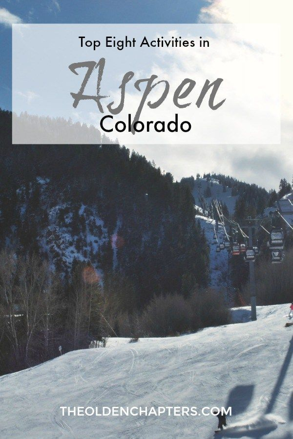 Eight activities to try during your next visit to Aspen, CO. Pin for later