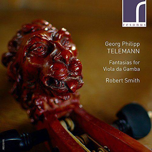 Georg Philipp Telemann: Fantasias for Viola da Gamba
