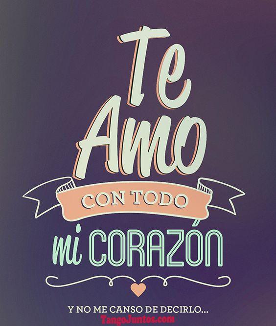 Te Amo.  Mi Corazon TangoJuntos.com
