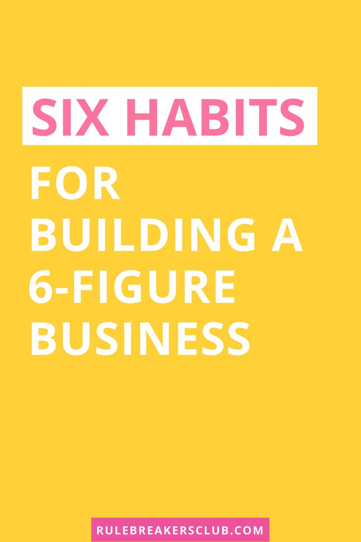 How to create a six figure business. These are the habits of successful entrepreneurs!
