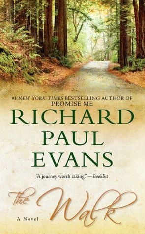 The Walk (Walk Series #1) Author: Richard Paul Evans