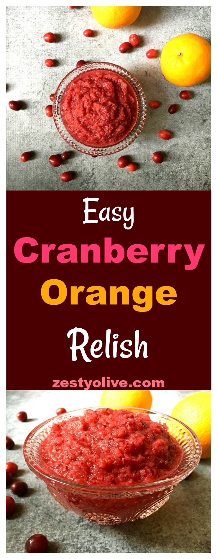 Easy Cranberry Orange Relish - perfect for fall and winter holidays like Thanksgiving and Christmas!