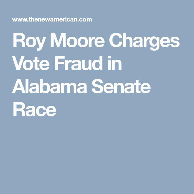 Roy Moore Charges Vote Fraud in Alabama Senate Race