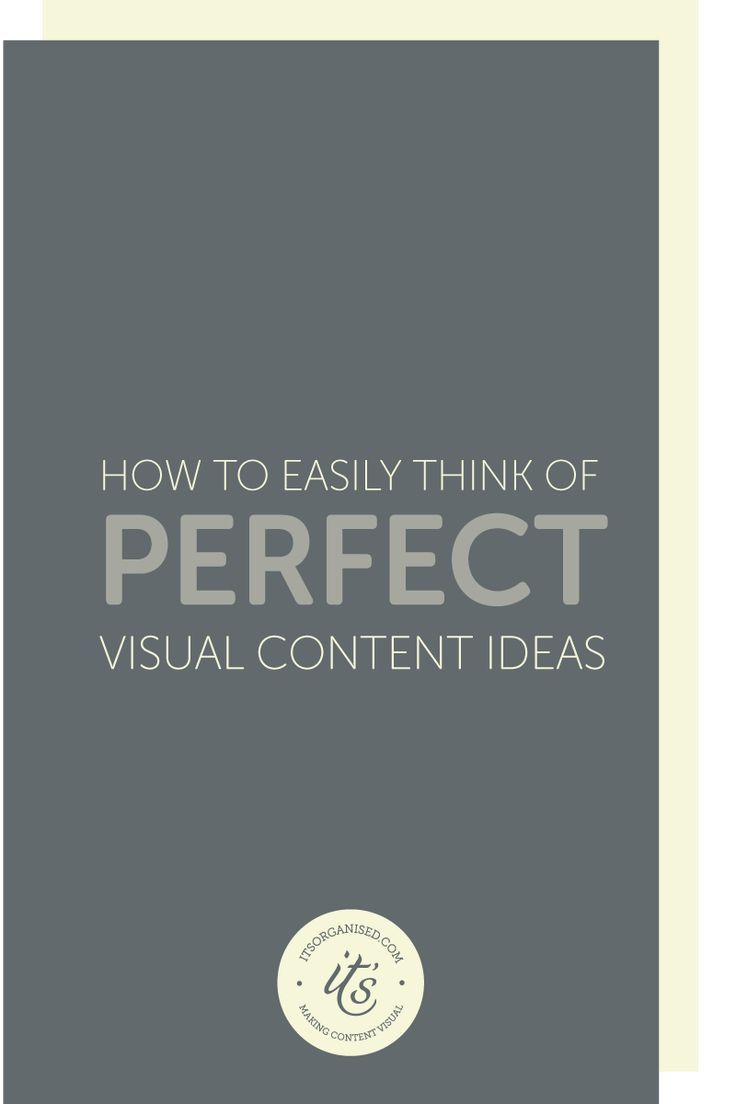 How to Easily Think of Perfect Visual Content Ideas. Struggling to come up with visual content ideas? This series of questions are designed to prompt you and start the ideas flowing. The questions will look at using visuals to: reinforcing brand identity;  demonstrate uniqueness; improve the user experience; and nurture know, like and trust. itsorganised.com