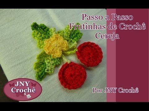 Passo a Passo Frutinhas de Crochê Cereja por JNY Crochê - YouTube
