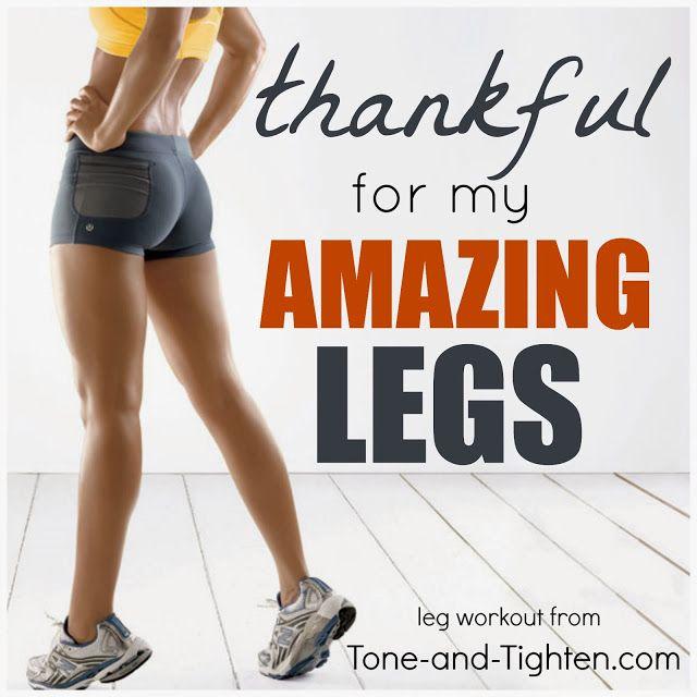 "Tone  Tighten: ""Thankful For My"" Series - Amazing Leg Workout"