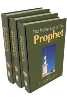 The Noble Life of The Prophet (3 Vols) 'Ali Muhammad As-Sallaabee (translated by Faisal Shafeeq)  #ProphetMuhammad (PBUH) #MercyToMankind #WhoIsMuhammadﷺ