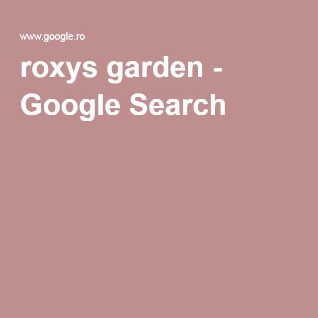 roxys garden - Google Search